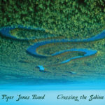 Piper Jones Band, Crossing the Sabine CD cover
